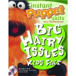 """Instant Puppet Skits / """"Big Hairy Issues Kids Face"""" / MonsterPuppet on"""