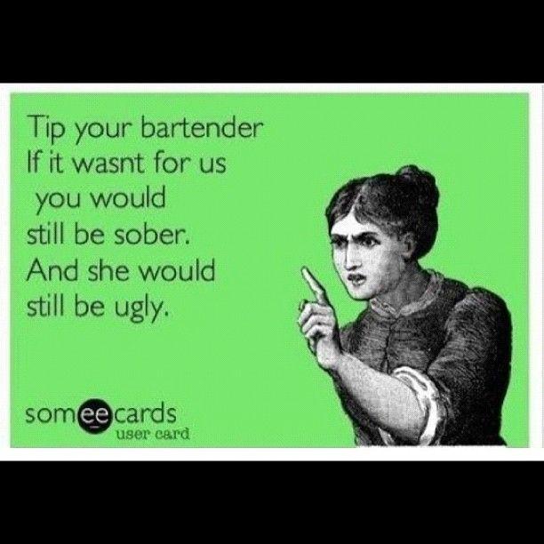 Bartender funny.....hmmmmmmmmmmm
