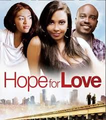 Hope for Love - Watch Hope for Love Full Movie Online | Pinoy Movie2k