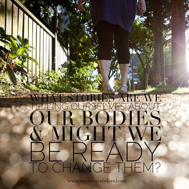 What are some of the stories we tell ourselves about our bodies and which ones might we be ready to change?  I'm telling a story on the blog today about how I found my way to a one changed story about my body. #beyourownbeloved