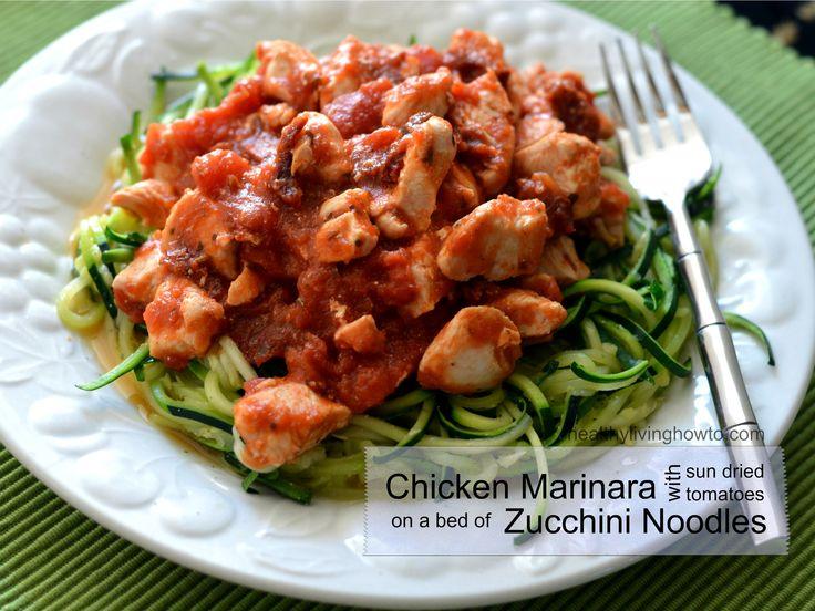 Chicken Marinara with Sun Dried Tomatoes over Zucchini Noodles | Reci ...