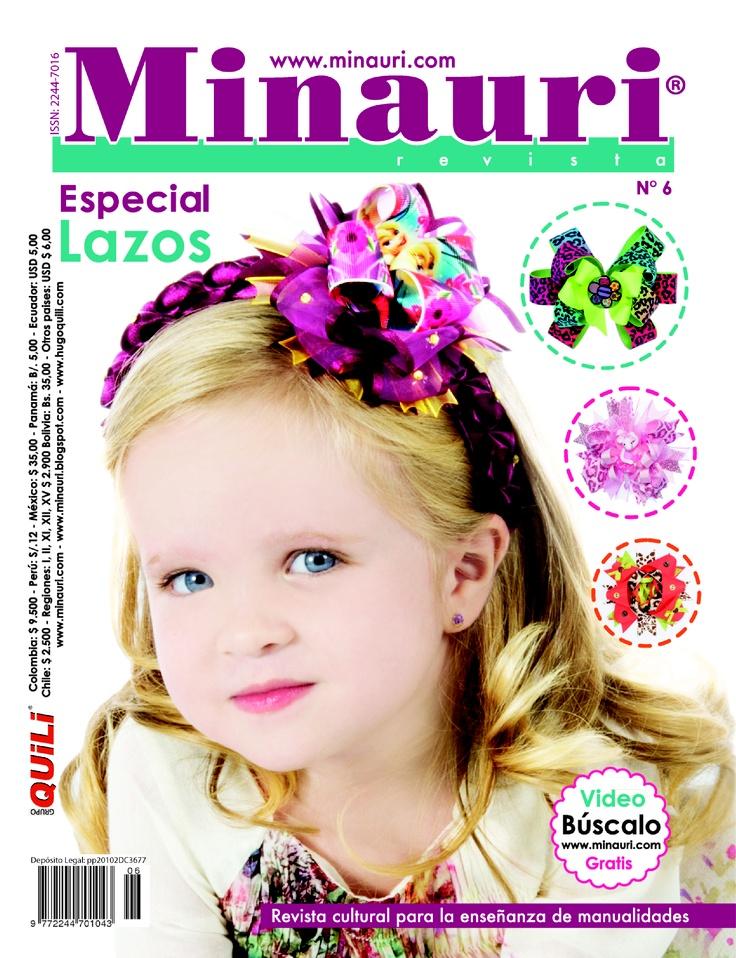 Revista Minauri Especial Nº 6 #Lazos www.minauri.com