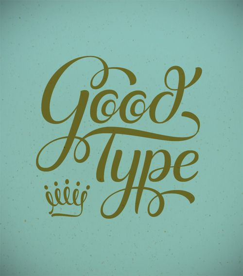 Good type, teal, typography