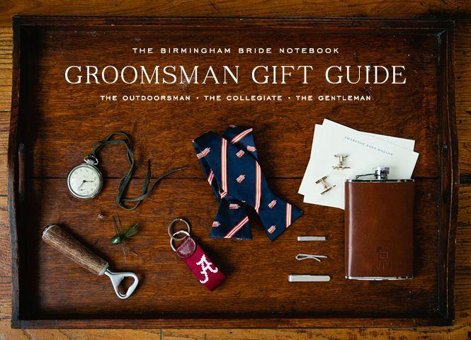 Wedding Gift To Groomsmen : Groomsman Gift Guide The Birmingham Bride Pinterest
