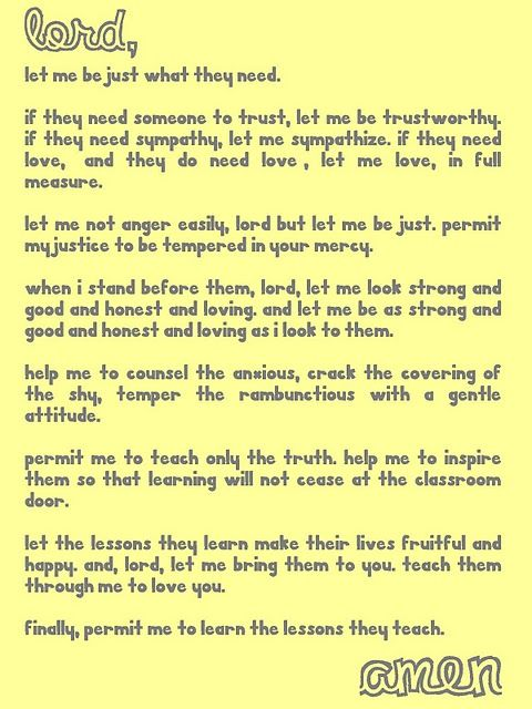 Great prayer for teachers on the first day of school and great reminder for the rest of the year!