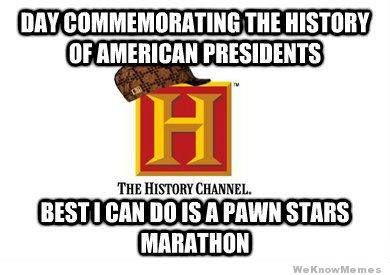 Scumbag history channel humor rated r for language pinterest