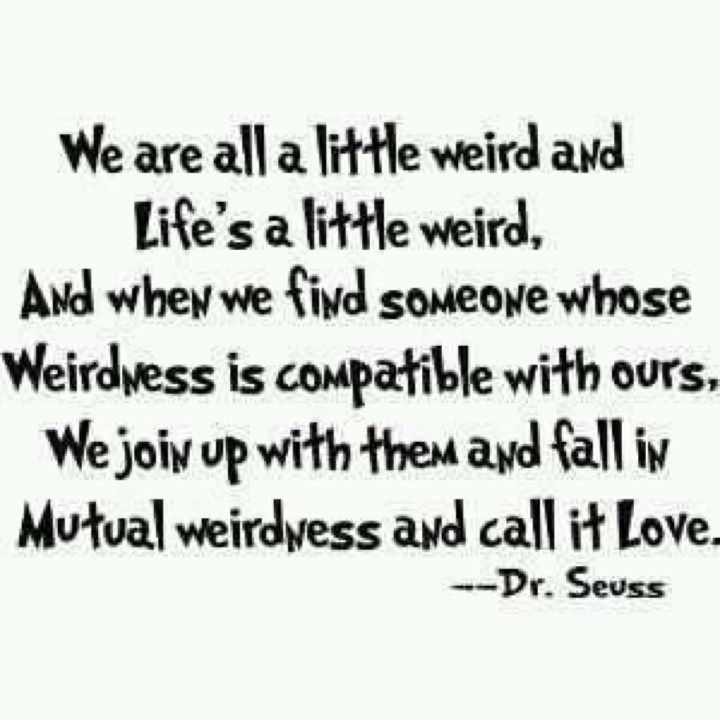 I Love You Quotes Dr Seuss : Gotta love Dr. Seuss quotes Pinterest