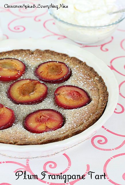 Fresh Plum Frangipane Tart. Fresh plums baked into a sweet almond ...