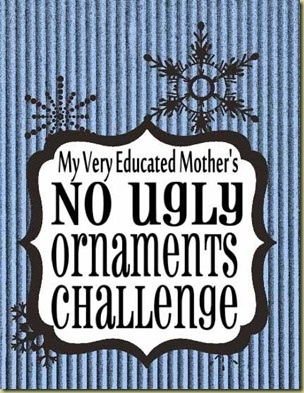 NO UGLY ORNAMENTS