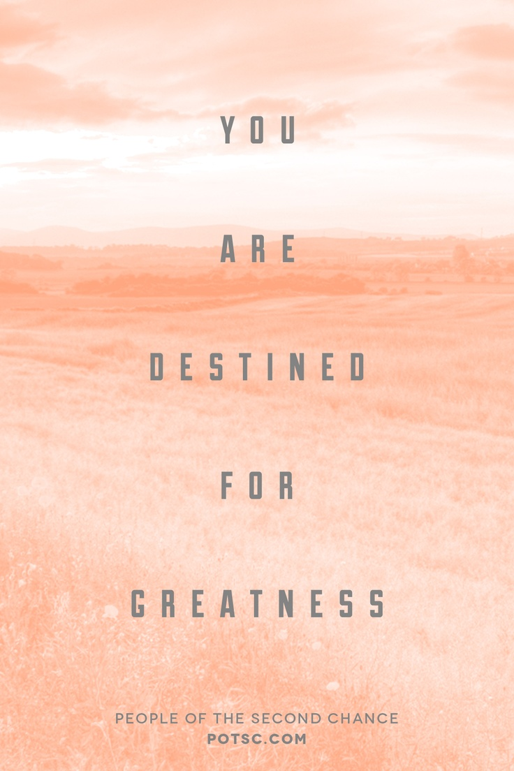 Destined For Greatness Quotes. QuotesGram