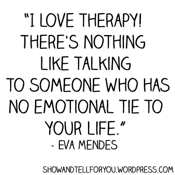 Therapy Quotes. QuotesGram - 46.2KB