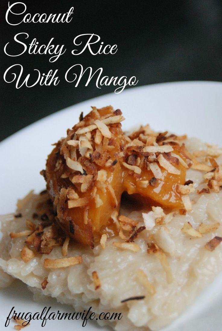 Coconut Sticky Rice With Mango | Trophy Wife | Pinterest