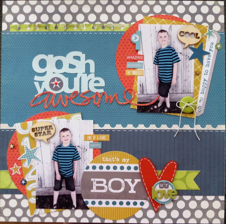 gosh you're awesome - Scrapbook.com | All Boy Layouts | Pinterest
