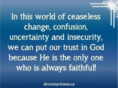 God Is Always Faithful Quotes