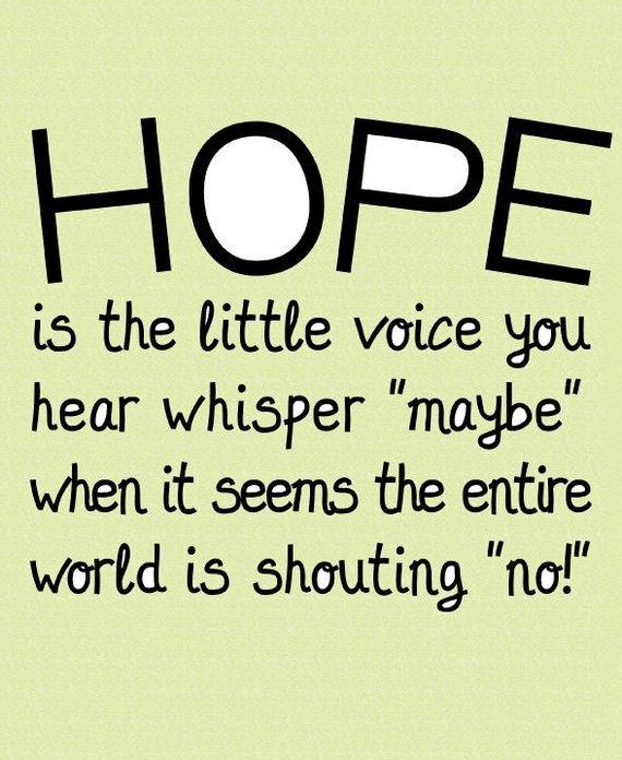 Hope art typographic print inspirational quote art Inspirational quotes about hope