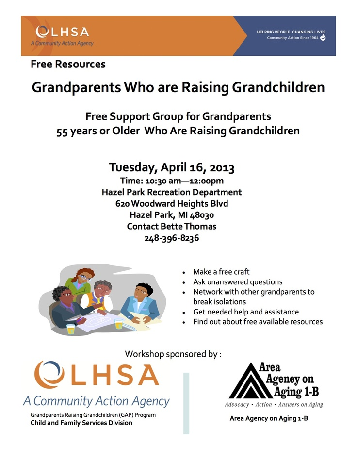 raising grandchildren This time raising your grandchildren the otsego county commission on aging ( occoa) sponsors gatherings that offer information, education, and support to  help and care for grandparents in a parenting role please join us the occoa is hosting a grandparents raising grandchildren gathering for breakfast as.