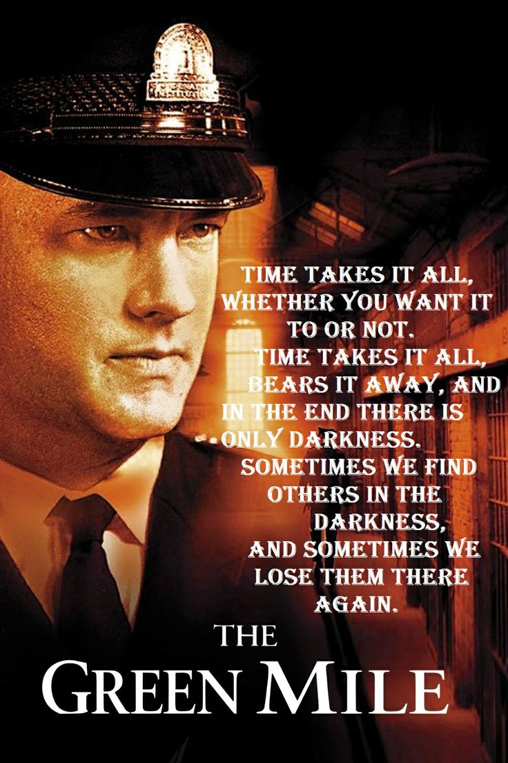 Paul Edgecomb, The Green Mile | Quotes | Pinterest