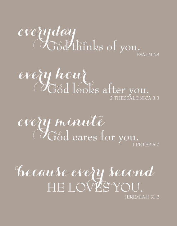 Everyday God Loves You  Inspirational Scripture by karimachal, $18.00