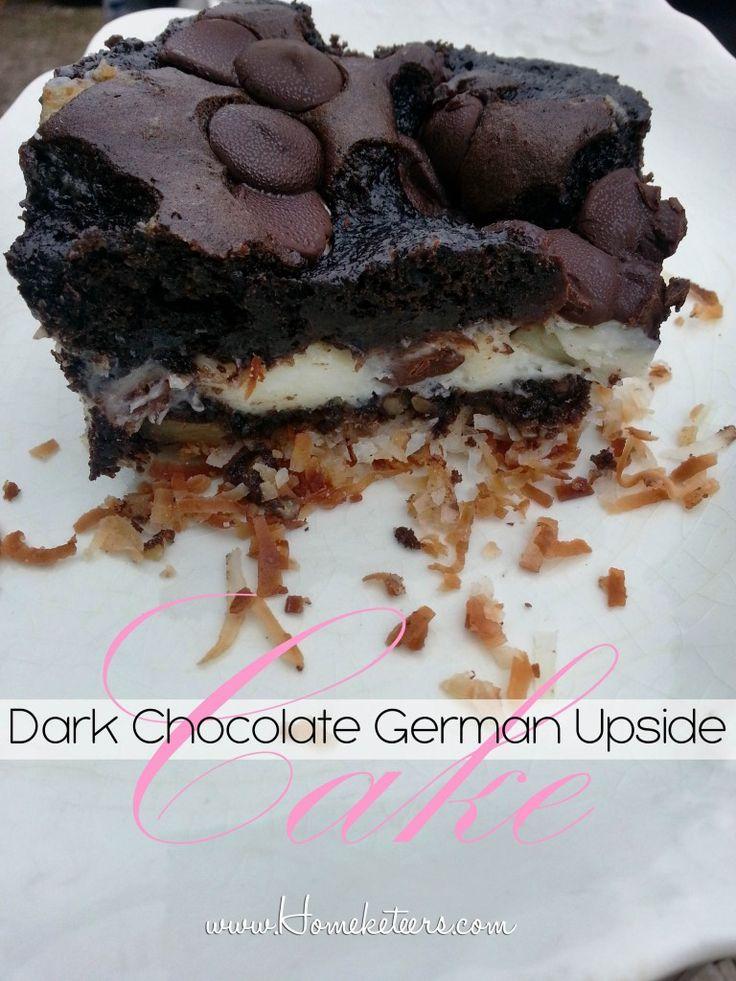Decadent Dark Chocolate German Upside Down Cake - recipe and ...