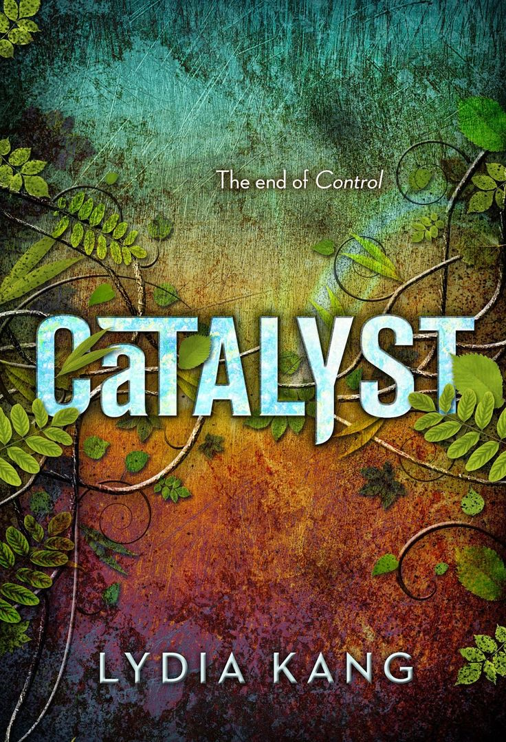 Catalyst (Control #2) by Lydia Kang