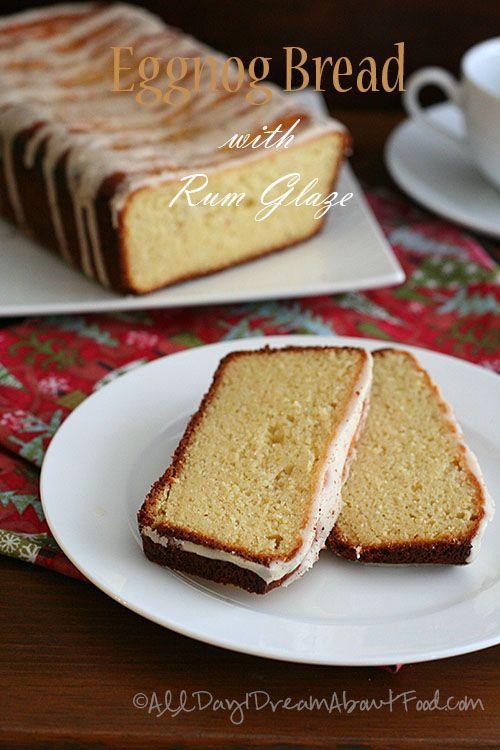 Eggnog Bread with Rum Glaze