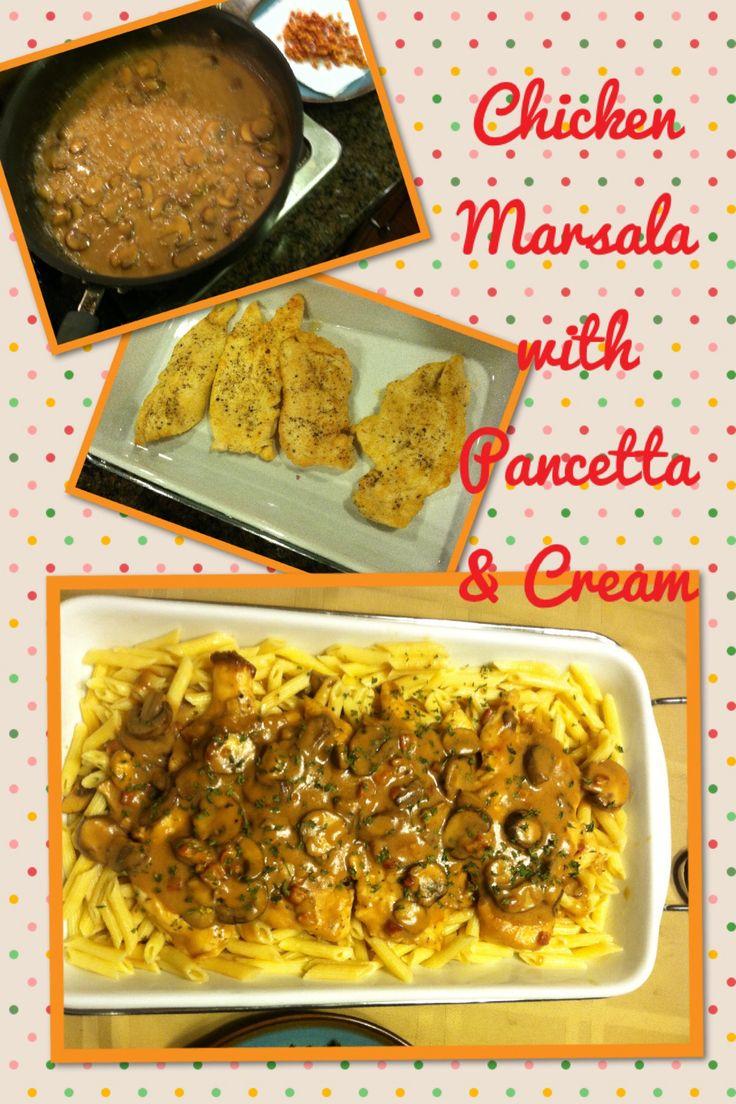Chicken Marsala with Cream & Pancetta | Chicken recipes | Pinterest