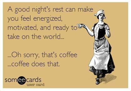 Sleep or Coffee? from someecards.com | Funny @ Work ...