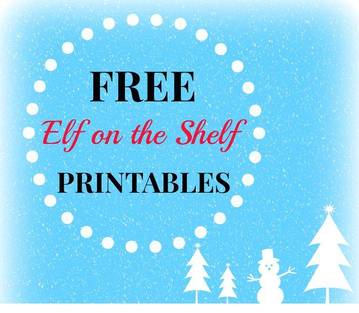 FREE Elf on the Shelf Printables | Elf | Pinterest