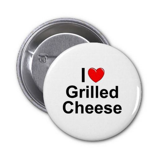Love (Heart) Grilled Cheese Pinback Button