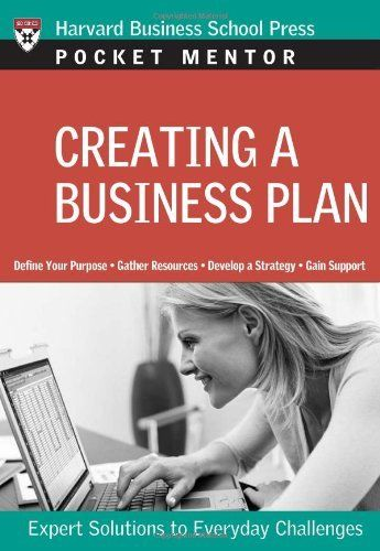 Updating a Classic: Writing a Great Business Plan