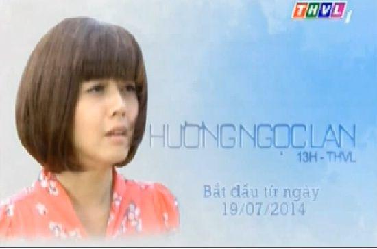 Hương Ngọc Lan Thvl1 Thuyết Minh -  Huong Ngoc Lan ...