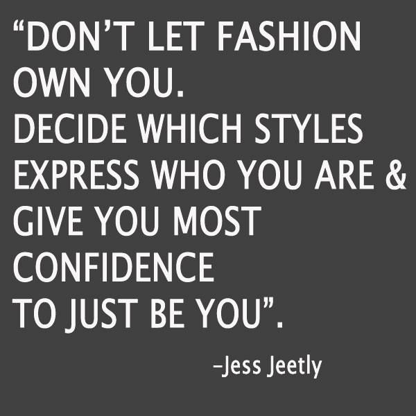 Fashion Fades Only Style Remains Inspirational Quotes Pinterest
