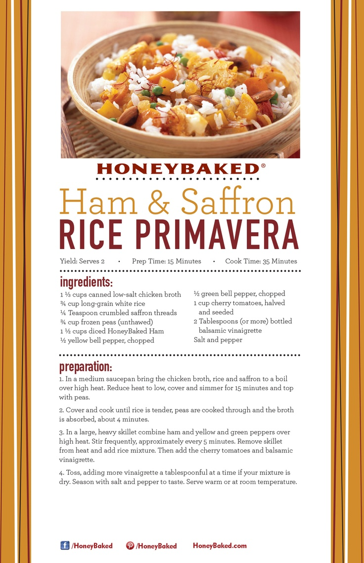 HoneyBaked Ham and Saffron Rice Primavera #HoneyBaked #Ham #Primavera #Recipe www.HoneyBaked.com