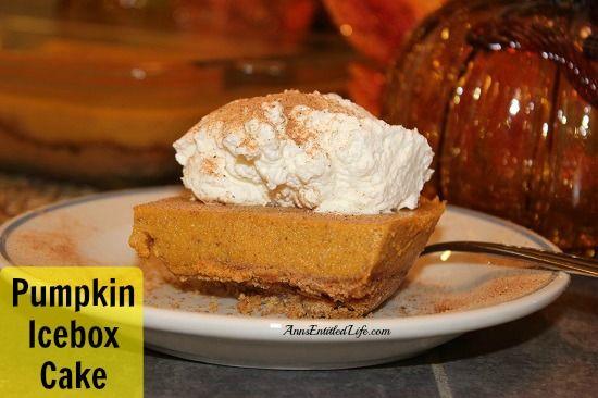 Cake Recipe - This Pumpkin Icebox Cake recipe tastes like pumpkin pie ...