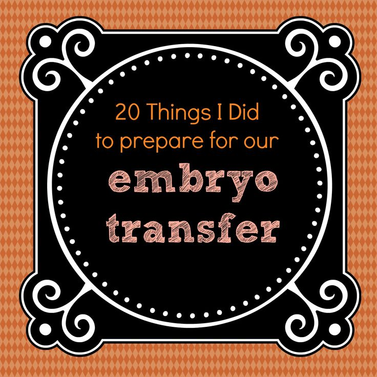 What i did to prepare for our embryo transfer hope pinterest