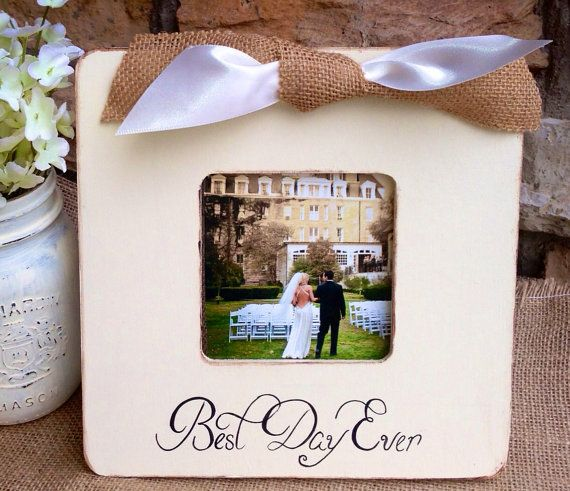 5 Best Wedding Gifts Ever : Custom Wedding Picture frame, Best Day Ever,Weddings,Gift Bride,Groom ...