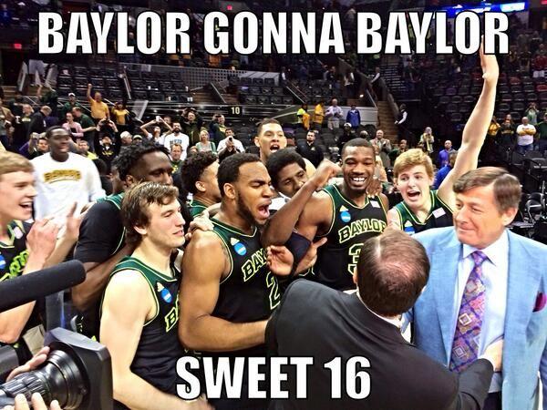 #BaylorGonnaBaylor #SicEm #Sweet16