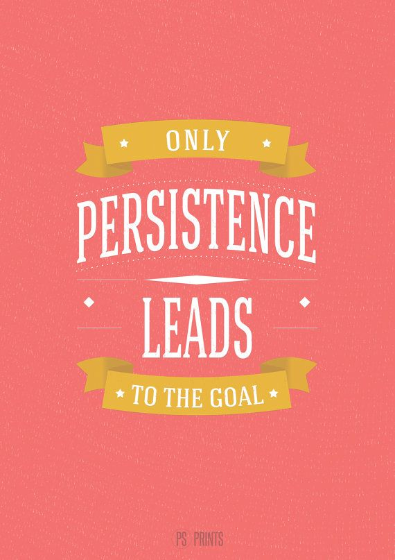 Inspirational Quotes About Persistence. QuotesGram