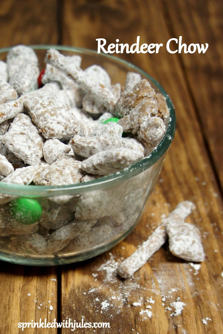 Reindeer Chow a.k.a. Puppy Chow — Sprinkled With Jules