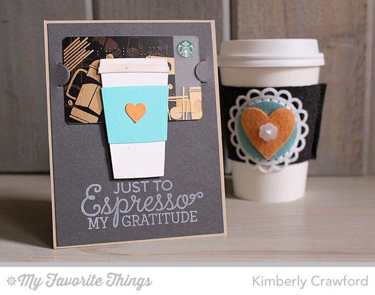 Perk Up, Coffee Cup Die-namics, Gift Card Grooves Die-namics - Kimberly Crawford #mftstamps