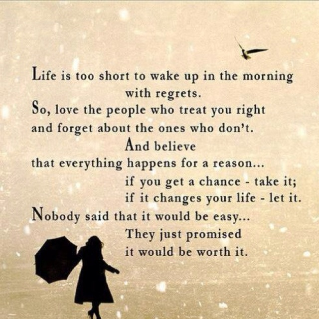 One Life No Regrets: Quotes And Sayings