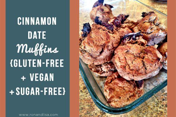 Vegan, Cane Sugar Free, Gluten Free | Cinnamon Date Muffins from Ron ...