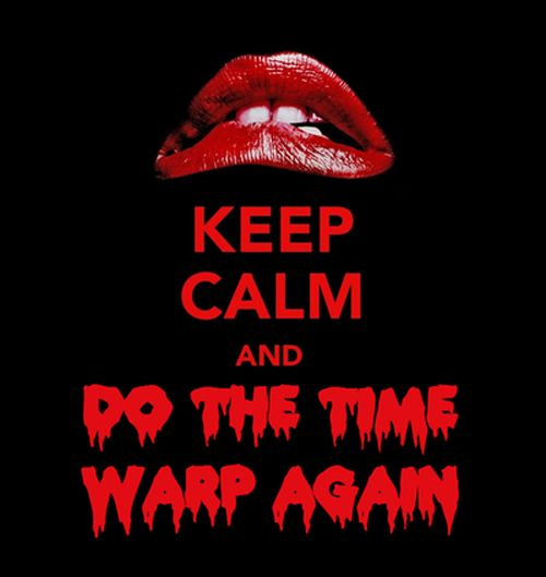Rocky Horror - Love it!!!