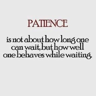 quotes about waiting patiently
