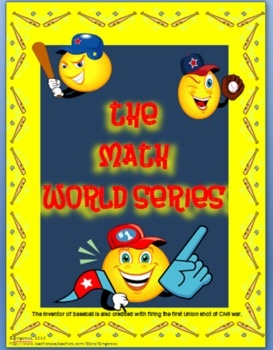 The Math World Series-End of Year or Summer School-The Math World Series is a 9 day math packet filled with activities to encourage critical and higher level thinking skills. Skills covered are: Measurement, Central Tendencies, Graphing, Money, Geometry, Probability, Fractions, Decimals, %, Basic Operations,  Logic Problems. Each day is an inning of the Math World Series game. There are 9 players on a baseball teams line- up, so there will be 9 batters or problems  to be solved each day.
