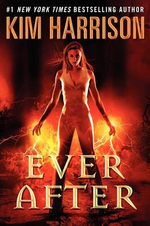 Cover Reveal: Ever After (The Hollows #11) by Kim Harrison. Coming 1/22/13