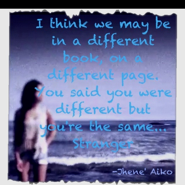 Jhene  Aiko - Stranger One of my fave songs from Jhene         Jhene Aiko Quotes