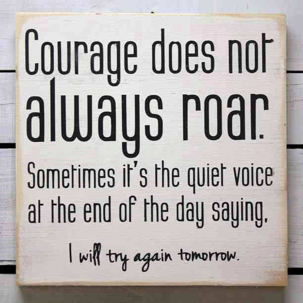 courage inspirational words quotes pinterest