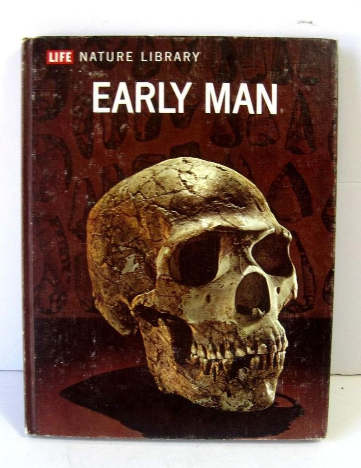 Life Nature Library Early Man by F. Clark Howell 1971 Harcover Book