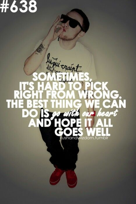 mac miller quotes about weed - photo #18